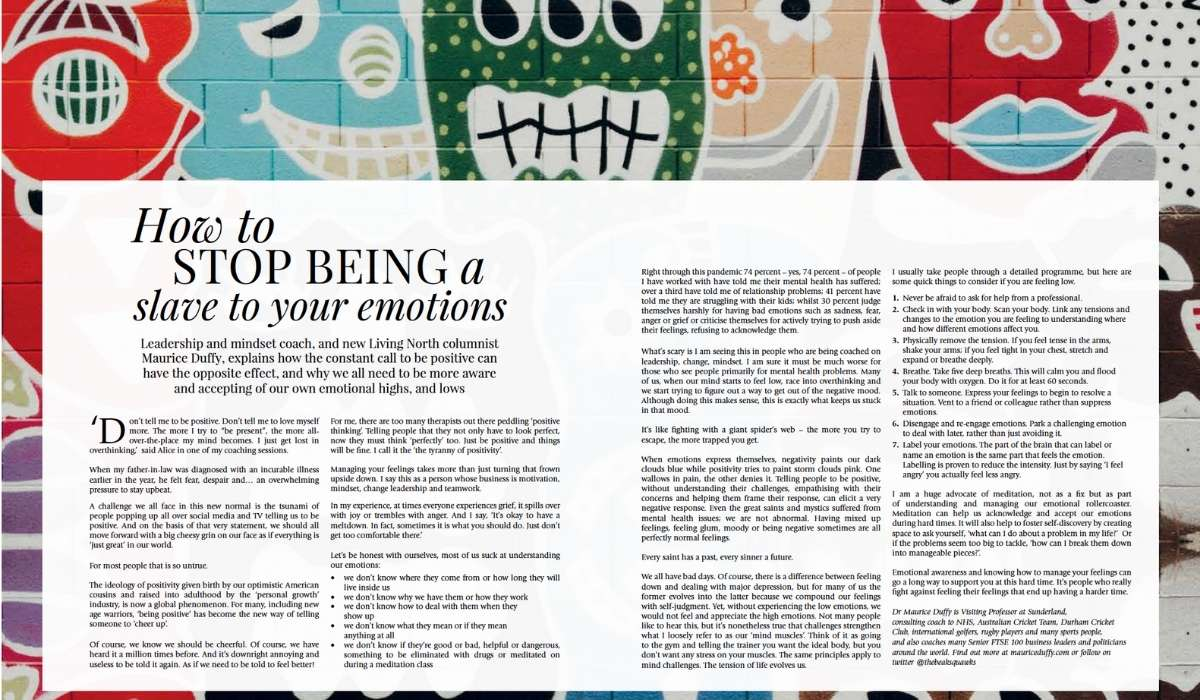 How To Stop Being A Slave To Your Emotions – Published On Living North Magazine, April21 Issue