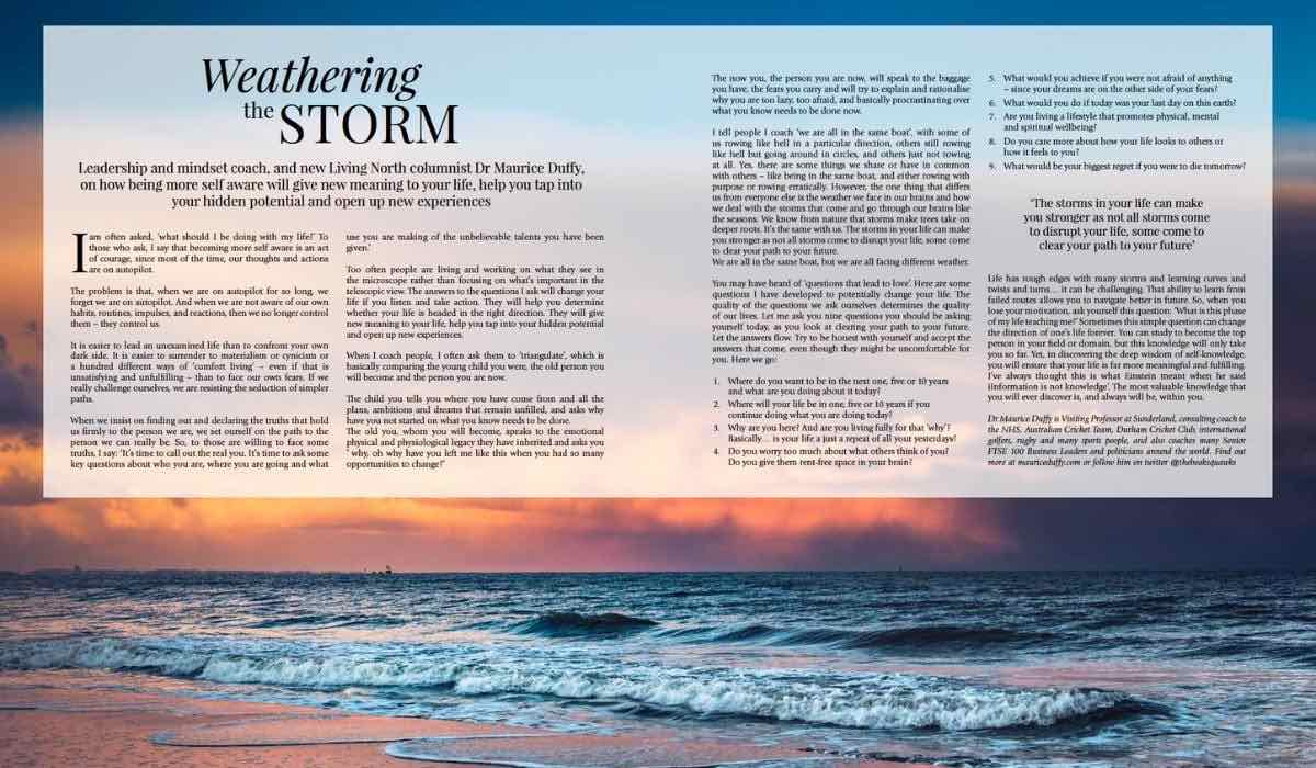 Weathering The Storm – Published On Living North Magazine, May21 Issue
